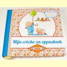 Mijn crèche- en oppasboek Pauline Oud